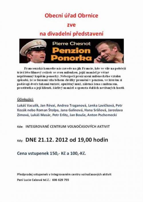 Divadlo PENSION PONORKA sekonalo 21.12.2012 1